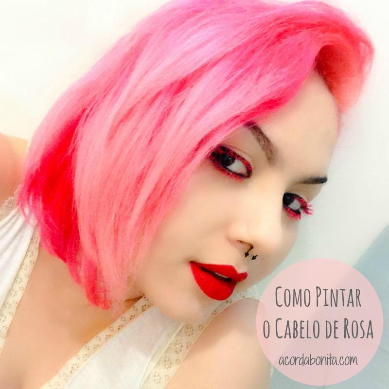 Como pintar o cabelo de rosa claro Passo a passo e dicas