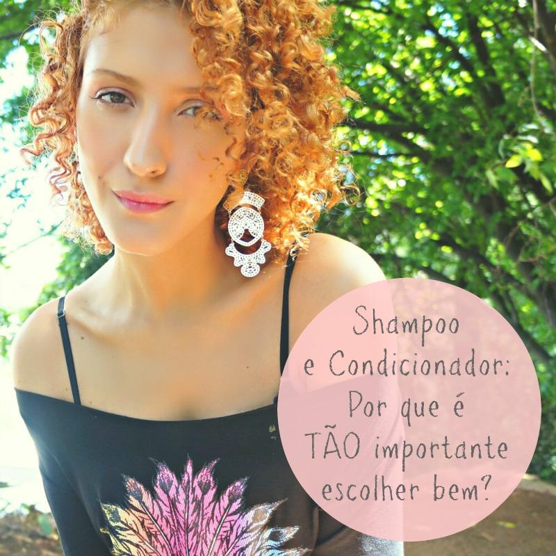 Shampoo e condicionador por que é tão importante saber escolher