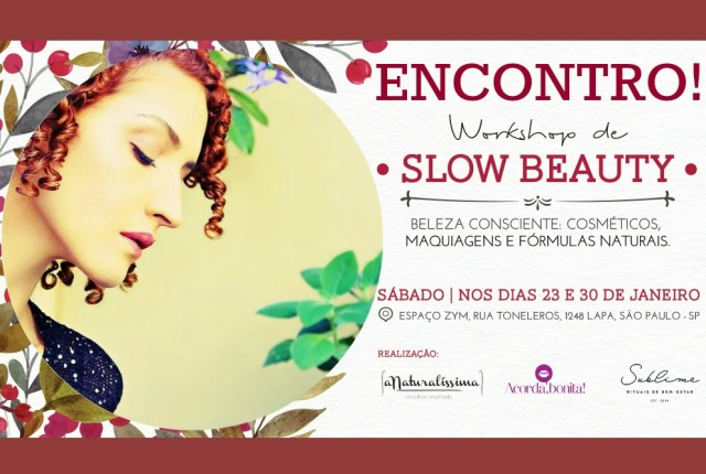 Workshop de Slow Beauty