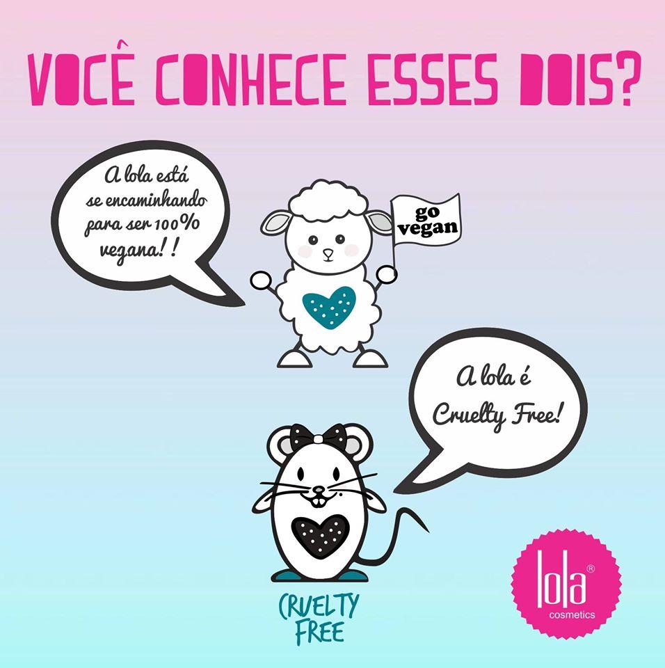 Lançamentos 2016 Lola Cosmetics - Projeto Go Vegan